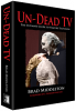 Un-Dead TV (c) Brad Middleton